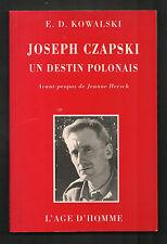 Joseph Czapski (peintre). Un desin Polonais. E.D. KOWALSKI. L'Âge d'Homme, 1997