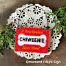DecoWords Wood Dog Ornament Mini Sign * A SPOILED CHIWEENIE LIVES HERE Gift USA