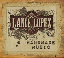 LANCE LOPEZ - HANDMADE MUSIC  CD NEUF