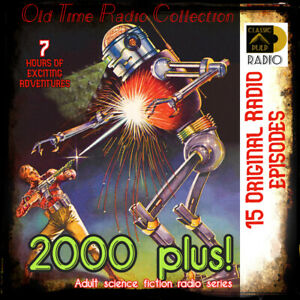 2000 plus -science fiction space age fantasy radio shows to enjoy