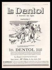 Publicité Dentol NAPOLEON Guerre Napoléonnienne Grognard vintage ad 1925 -10j