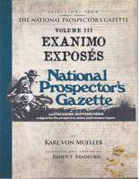 Selections From the National Prospector's Gazette Vol 3- Karl von Mueller (Book)