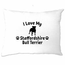 Dog Owner Pillow Case I Love My Staffordshire Bull Terrier Pet Lover Breed