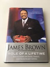 JAMES BROWN SIGNED AUTOGRAPHED BOOK ROLE OF A LIFETIME FORWARD BY TONY DUNGY