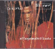 CARLINHOS BROWN - alfagamabetizado CD