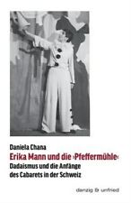 Erika Mann und die >Pfeffermühle<, Like New Used, Free shipping in the US