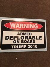 TRUMP STICKER WARNING ARMED DEPLORABLE ON BOARD DECAL WINDOW BUMPER