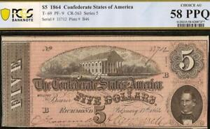 1864 $5 DOLLAR CONFEDERATE STATES CURRENCY CIVIL WAR NOTE MONEY T-69 PCGS 58 PPQ