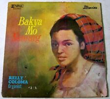 Philippines RELLY COLOMA-Organist BAKYA MO NENENG OPm LP Record