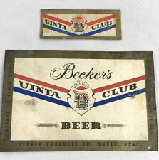Vintage Becker's Uinta Club Beer Bottle Can Label Ogden Utah 12oz