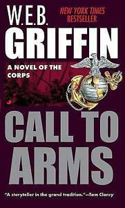 Call to Arms (The corps) by Griffin, W. E. B.
