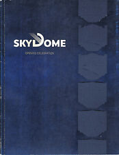 (Toronto) SKYDOME OPENING CELEBRATION - Program and History of the Building of