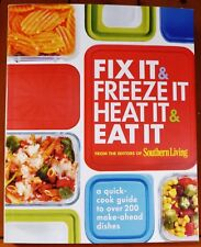 Southern Living Cookbook Fix It Freeze It Eat It Guide Book