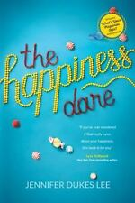The Happiness Dare: Pursuing Your Heart's Deepest, Holiest, and Most Vulnerable