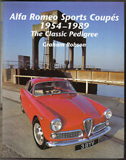 Alfa Romeo Deportes cupés 1954-1989 El Clásico Pedigree Por Graham Robson 2002