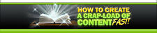 How To Create a Crapload of Content Fast -eBook & Audio on 1 Cd