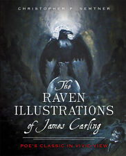 The Raven Illustrations of James Carling: Poe's Classic in Vivid View [VA]
