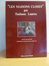 LES MAISONS CLOSES Toulouse-Lautrec * Textes de J. Devoisins