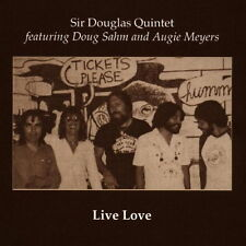 CD album Sir souglas Quintet Live Love (Doug Sahm, Augie Meyers) 70`s Edsel