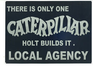 Caterpillar Holt Metal Sign (WAR202)