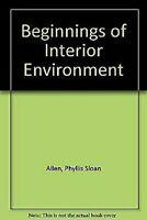 Beginnings Of Interior Medioambiente por Allen, Phyllis Sloan