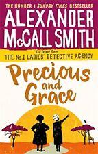 ALEXANDER McCALL SMITH __ PRECIOUS AND GRACE __ BRAND NEW __ FREEPOST UK