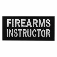 Firearms Instructor Embroidered Iron on sew on Patch [4.0-1.75 inch IRP-2]