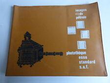 Images du pétrole, photothèque Esso standard S.A.F