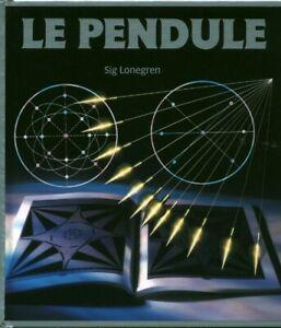 Livre le pendule Sig Lonegren France Loisirs 1991 book