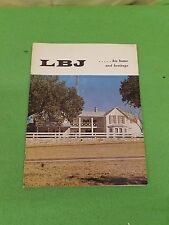 LBJ ...and his home...   Lyndon Baines Johnson and his home 1965