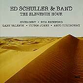 The Eleventh Hour by Ed Schuller & Band (CD, Jan-1993, Enja (USA))