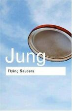 Flying Saucers : A Modern Myth of Things Seen in the Skies by Carl Gustav...