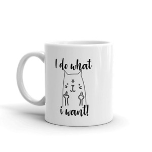 Cat Do What Kitty Want 11oz Coffee Mugs