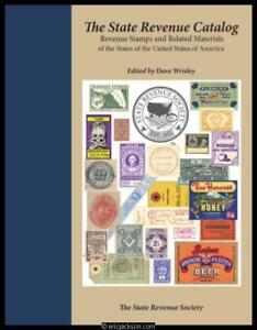 Wrisley, Dave. The State Revenue Stamps Catalog