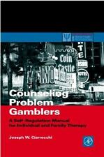 Counseling Problem Gamblers: A Self-