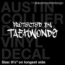 "6.5"" PROTECTED BY TAEKWONDO vinyl decal car window laptop sticker - tae kwon do"