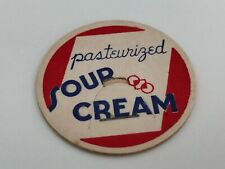 """""""Pasteurized Sour Cream"""" Milk Bottle Cap"""