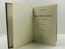 GEMELLI Carlo, Storia della rivoluzione belgica dell'anno 1830. Seconda edizione
