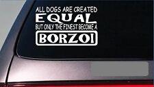 "Borzoi equal Sticker *G611* 8"" Vinyl dog racing show training russian greyhound"