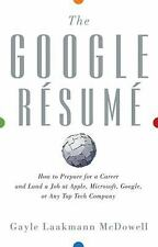 The Google Resume: How to Prepare for a Career and Land a Job at-ExLibrary