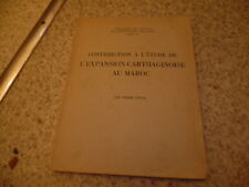 1954.Etude de l'expansion carthaginoise au Maroc.Pierre Cintas