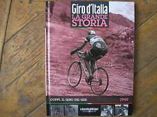 GIRO D' ITALIA LA GRANDE STORIA #5 FAUSTO COPPI 1949 LIBRO GAZZETTA DELLO SPORT