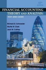 Financial Accounting Theory and Analysis: Text and Cases, Cathey, Jack M., Clark