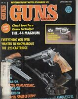 GUNS Magazine - January 1985 0.44 Magnum 0.223 Cartridge Silueta Shooting
