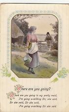CG34.Vintage Greetings Postcard. Where are you going? I'm going a-milking!