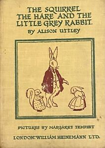 The Squirrel The Hare and The Little Grey Rabbit book By Alison Uttley 1945