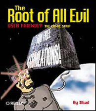 """J.D. """"Illiad"""" Frazer The Root of All Evil Very Good Book"""