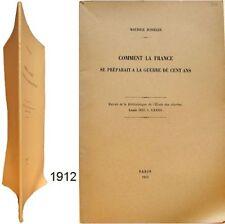 Comment la France préparait la Guerre de Cent ans 1912 Maurice Jusselin