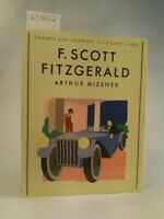 F. Scott Fitzgerald (Literary Lives) Mizener, Arthur: