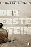 Der erste Stein: Roman von Jensen, Carsten | Buch | Zustand gut